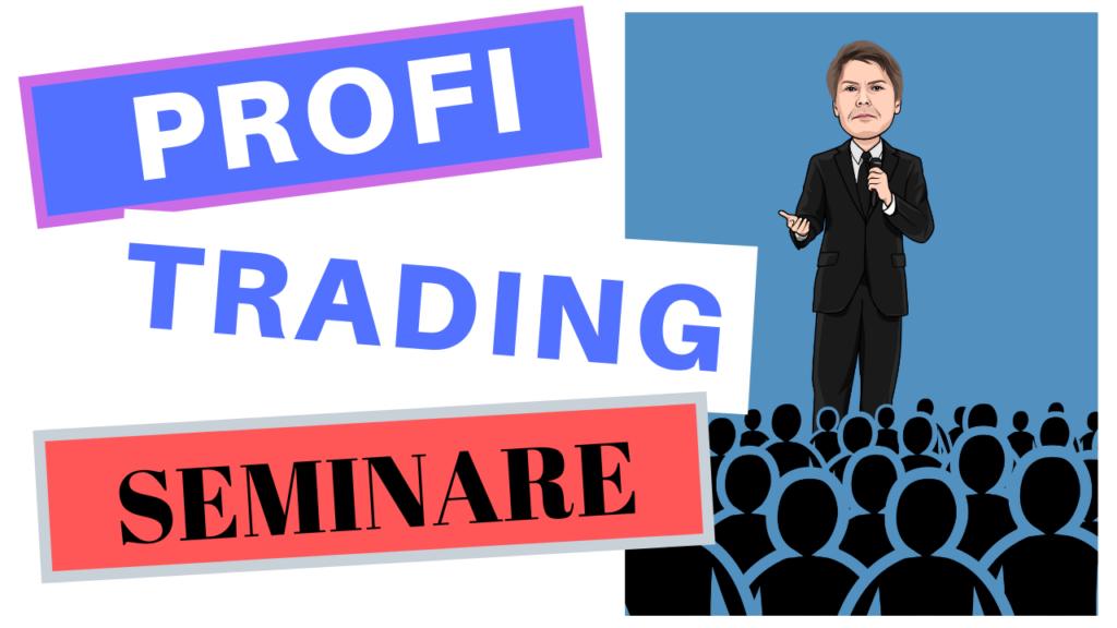 Trading Seminare